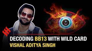 Vishal Aditya Singh picks his top 5 Bigg Boss 13 contestants | Bigg Boss 13 Wild Card Entry