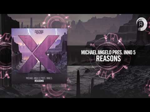 Michael Angelo pres. Inno 5 - Reasons (Amsterdam House)