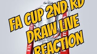 FA Cup 2nd Rd Draw Live Stream Reaction
