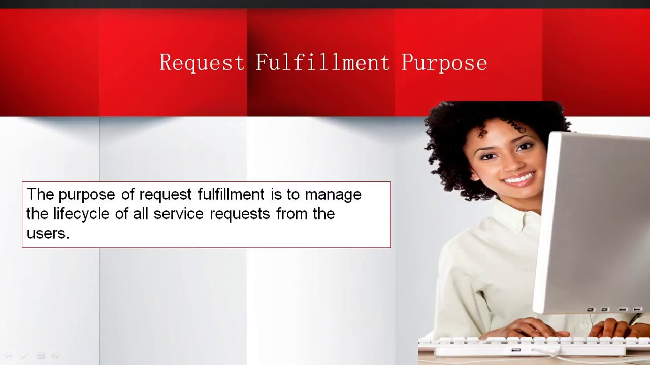 ITIL Service Operation Processes - Request Fulfillment (ITIL Certification Training 2018)