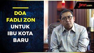 Jakarta Ultah, Fadli Zon Doakan Proyek Ibu Kota baru Gagal - JPNN.com