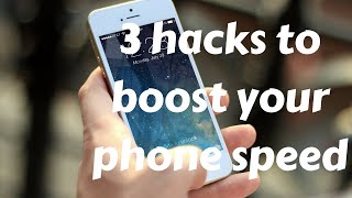 3 best ways to make your smart phone crazily fast