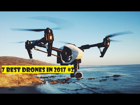 7 BEST DRONES in 2017 ~ [Drone With Camera] ➤2