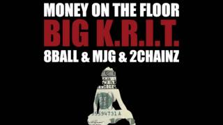 Download Big K.R.I.T. - Money On The Floor (feat. 8Ball & MJG & 2 Chainz) MP3 song and Music Video
