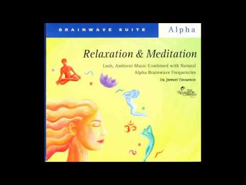 Dr. Jeffrey Thompson – Relaxation