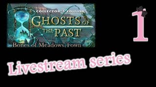 Live Stream - Ghosts of the Past: Bones of Meadows Town (CE) - Part 1 - w/Wardfire