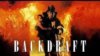 Backdraft : Show Me Your Firetruck