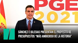 Sánchez e Iglesias presentan el proyecto de presupuestos: