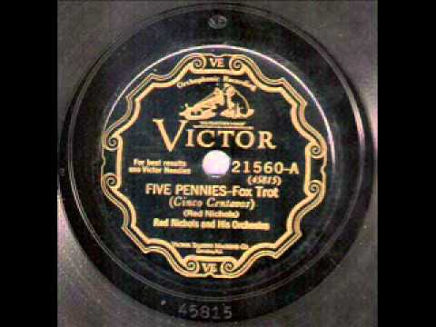 Red Nichols & His Orchestra - Five Pennies (1928)