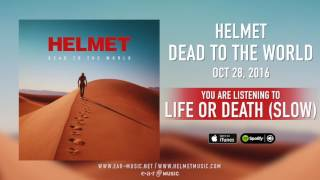 """Helmet - """"Life Or Death (Slow)"""" Preview"""
