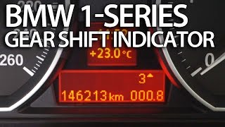 How to activate gear shift indicator in BMW 1-Series (E81 E82 E87 E88 shiftlight)