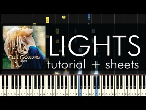 Ellie Goulding - Lights - Piano Tutorial + Sheets