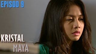 Video Kristal Maya | Episod 9 download MP3, 3GP, MP4, WEBM, AVI, FLV Mei 2018