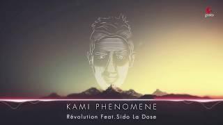 Kami Fénomene Feat Sido La Dose Révolution