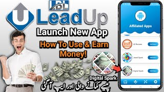 LBL Leadup Launch New Earning App   How To Use Leadup Digital Spark & Earn Money Online At Home 2021