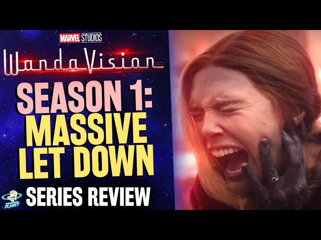 Marvel's WandaVision Was A Massive Let Down - My Season 1 REVIEW