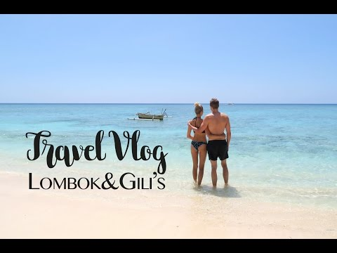 TRAVEL VLOG | GILI ISLANDS AND LOMBOK