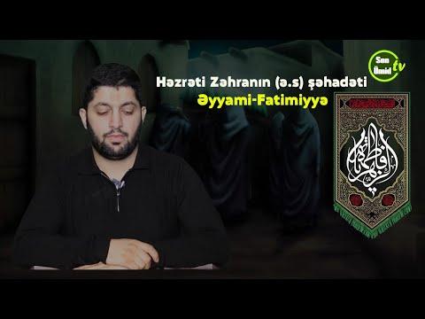 Həzrəti Zəhranın (ə.s) şəhadəti | İlahiyatçı: Əliyev Rahib