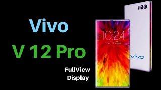 Vivo V12 Pro | Vivo V12 pro camera |Vivo V12 Pro price in India | Vivo V12 Pro launch date