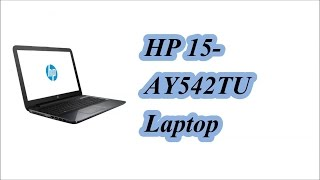 HP PAVILION 15 ay542tu Brand New Laptop Review