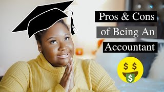 Pros & Cons of Being an Accountant | Salary, Work-life balance, & Q&A