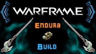 [U20.6] Warframe - Endura Build [1 Forma]   N00blShowtek