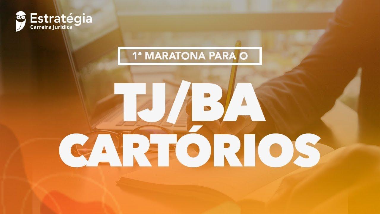 1ª Maratona TJ BA Cartórios