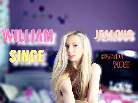 WILLIAM SINGE // Jealous reaction