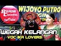 Lagu Jaranan Syahdu Wegah Kelangan Voc Ika Lovers | Wijoyo Putro Ori  Nyadran Sonoageng 2018