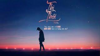 Thì Thôi - Reddy | MV Lyrics HD thumbnail