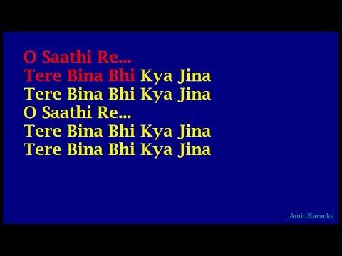 O Saathi Re - Kishore Kumar Hindi Full Karaoke with Lyrics