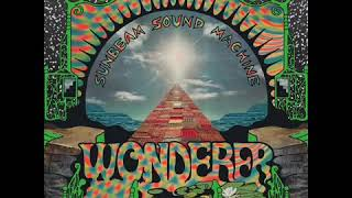 Wonderer - Sunbeam Sound Machine [AUS](2014)|Psychedelic Rock/Dream Pop
