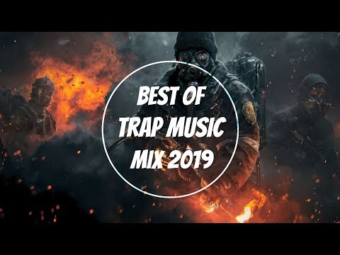 Trap Music Mix 2019 I Best of Trap Music 2018-2019 Mix