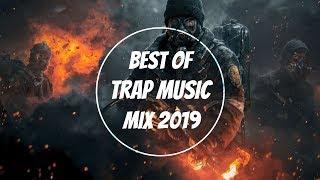 Trap Music Mix 2019 I Best of Trap Music 2018-2019 Mix
