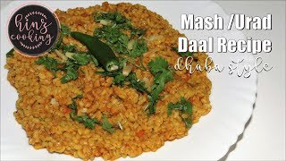 Daal Mash Recipe - Urad Dal - How to Make Daal Mash - Mash ki Daal Dhaba Style - Hinz Cooking
