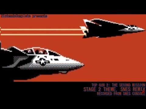 Top Gun: The Second Mission SNES Remix, Stage 2 Theme - NintendoComplete