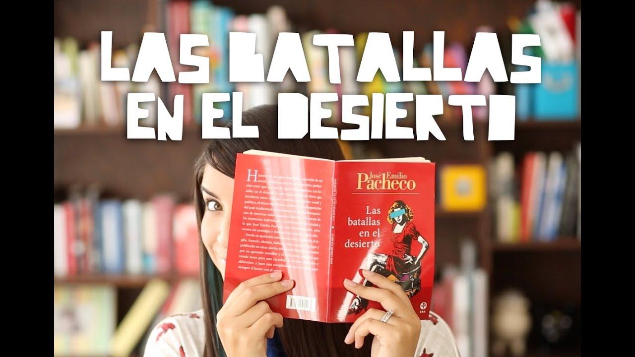 Las batallas en el desierto - José Emilio Pachero