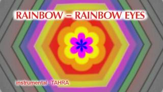 Rainbow - Rainbow Eyes [instrumental]