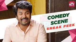 Namma Veettu Pillai Comedy Scene - Sneak Peek | Full Movie on SunNXT | Sivakarthikeyan | 2019