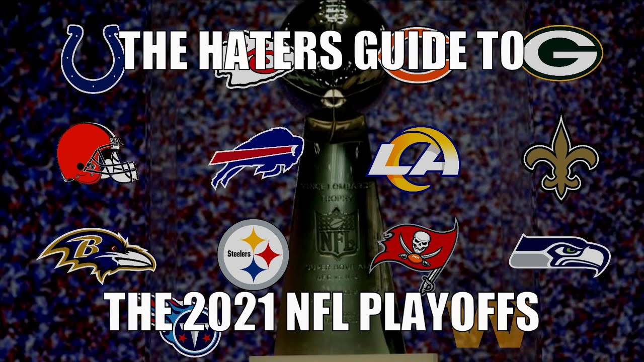 The Haters Guide To The 2021 Nfl Playoffs Youtube