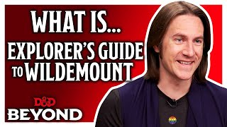 What is the Explorer's Guide To Wildemount? Matt Mercer introduces a new D&D setting
