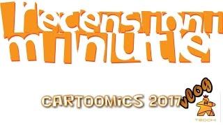 Recensioni Minute [089] - Cartoomics 2017 (Warstones, Sipario, Vanguard, Banana Bandits)