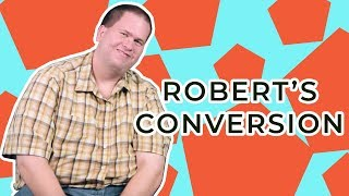 Missionary to leaving the church? Robert's conversion story!