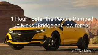 1 Hour Foster the People Pumped up Kicks (Bridge and law remix) | Koopa85