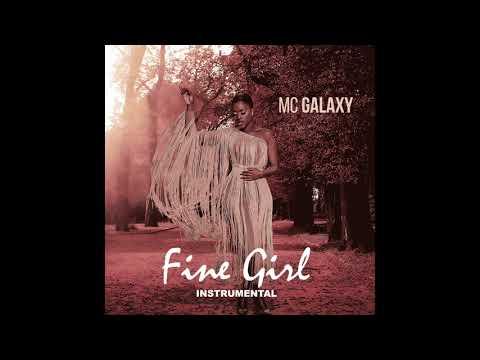 Instrumental Fine Girl - MC GALAXY