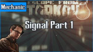 Signal Part 1  - Mechanic Task - Escape from Tarkov Questing Guide EFT