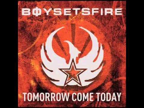Boysetsfire - Tomorrow Come Today [full album]