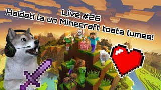 ?Live Romania #26? Jucam Minecraft cu abonatii!