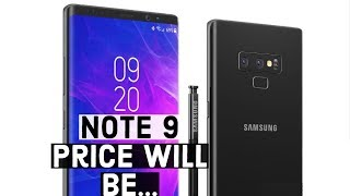 Samsung Galaxy Note 9 PRICE LEAKS, Same as Note 8!