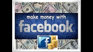 how to earn money from FACEBOOK in hindi